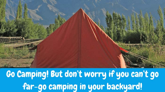 Camping – Go Camping! But don't worry if you can't go far-go camping in your backyard! It can be just as fun and much easier than having to travel anywhere. Enjoy telling ghost stories together by the campfire, roasting marshmallows or just laying underneath the starry skies. Don't forget your flashlight but make sure you leave the electronics inside.