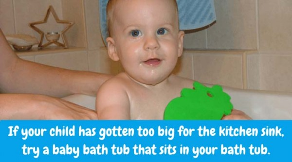 Starting with bath time! If your child has gotten too big for the kitchen sink baths, try getting them a baby bath tub that sits in your regular bath tub. Bathing him in your regular adult tub can be a very slippery, possibly stressful experience and you don't want that.