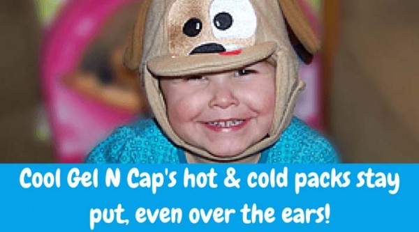 Cool Gel N Cap is great for children's ear infections, earaches, inner ear infections, and Otitis Media. The hot & cold packs stay put, even over the ears!